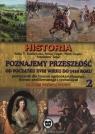 Poznajemy przeszłość od początku XVIII w. do 1939 r. Podręcznik Część 2 Kozłowska Zofia T., Unger Irena, Unger Piotr, Zając Stanisław