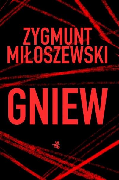 Gniew T.3 Zygmunt Miłoszewski