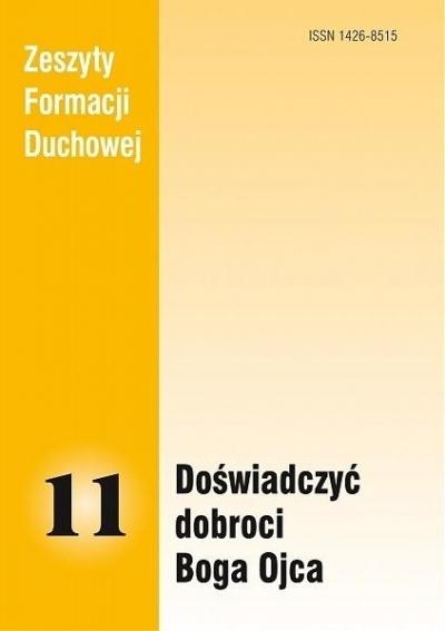 Zeszyty Formacji Duchowej nr 11 Doświadczyć... praca zbiorowa