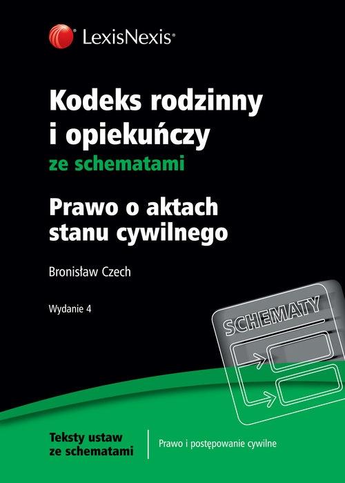 Kodeks rodzinny i opiekuńczy ze schematami Czech Bronisław