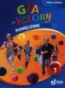 Gra w kolory 3 Podręcznik Część 1szkoła podstawowa Grodzka Katarzyna