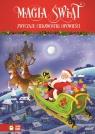 Magia świąt Zwyczaje, ciekawostki, opowieści