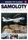 Samoloty pasażerskie świata 1 BOEING 747 CLASSICJUMBO JET , jak rodziła