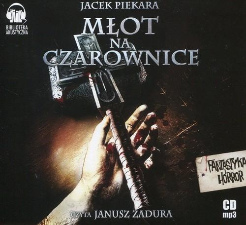Młot na czarownice (Audiobook) (Audiobook) Piekara Jacek