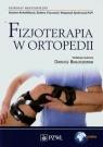 Fizjoterapia w ortopedii Dariusz Białoszewski