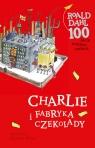 Charlie i fabryka czekolady Dahl Roald