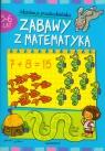 Zabawy z matematyką 5-6 lat Akademia przedszkolaka