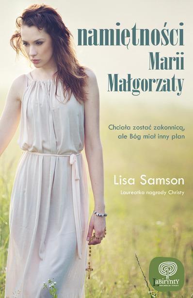 Namiętności Marii Małgorzaty Samson Lisa