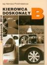 Kierowca doskonały B Podręcznik kierowcy Próchniewicz Henryk