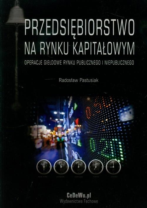 Przedsiębiorstwo na rynku kapitałowym Pastusiak Radosław