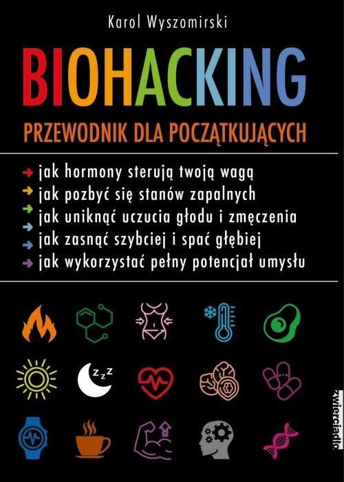 Biohacking (Uszkodzona okładka) Wyszomirski Karol