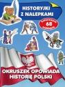 Okruszek opowiada historię Polski
