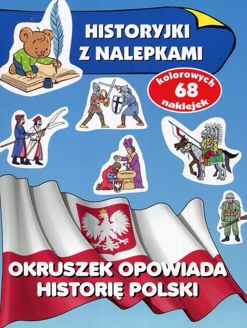 Okruszek opowiada historię Polski Wiśniewska Anna