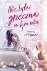 Nie byłaś grzeczna w tym roku Langner Anna