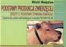 Podstawy produkcji zwierzęcej Zesz.2 Podstawy żyw.