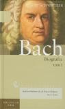 Wielkie biografie Tom 18 Jan Sebastian Bach Biografia Tom 1
