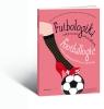 Futbologika, czyli jak zrozumieć i pokochać piłkę nożną