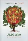 ALBO albo Terapia i kultura 1/2015terapia, odrodzenie, inicjacja