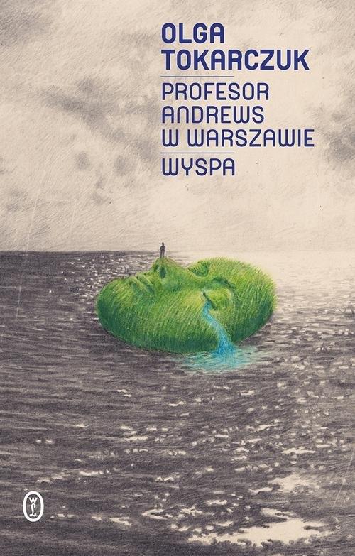 Profesor Andrews w Warszawie Wyspa Tokarczuk Olga