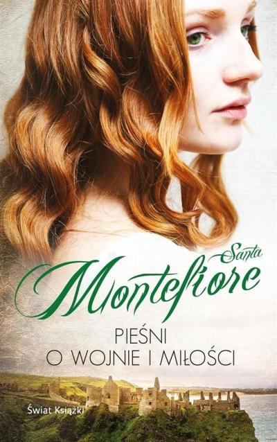 Pieśni o wojnie i miłości Montefiore Santa