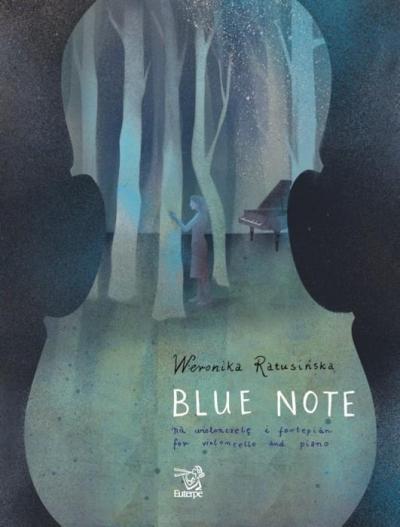 Blue Note na wiolonczelę i fortepian Weronika Ratusińska