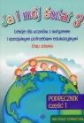 Ja i mój świat 3 Podręcznik Część 1 Materiały edukacyjne Lekcje dla praca zbiorowa