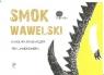Smok Wawelski Grabarczyk Karolina, Jaworowska Nika