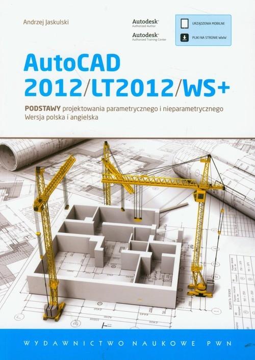 AutoCAD 2012/LT2012/WS+ Jaskulski Andrzej