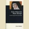Święta Małgorzata Maria Alacoque Uczennica Serca Jezusowego i Jego Ladame Jean