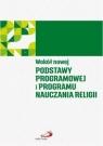 Wokół nowej podstawy programowej i programu nauczania religii