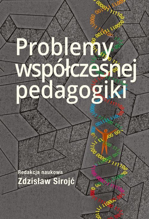 Problemy współczesnej pedagogiki