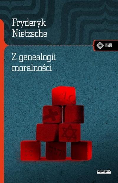 Z genealogii moralności Nietzsche Fryderyk