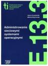 Administrowanie sieciowymi systemami operacyjnymi (E.13.3.) Grudziński Adam, Szymczak Michał