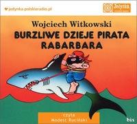 Burzliwe dzieje pirata Rabarbara  (Audiobook) Witkowski Wojciech