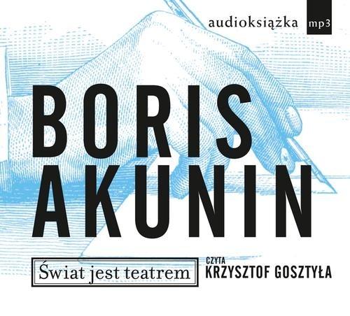 Świat jest teatrem  (Audiobook) Akunin Boris