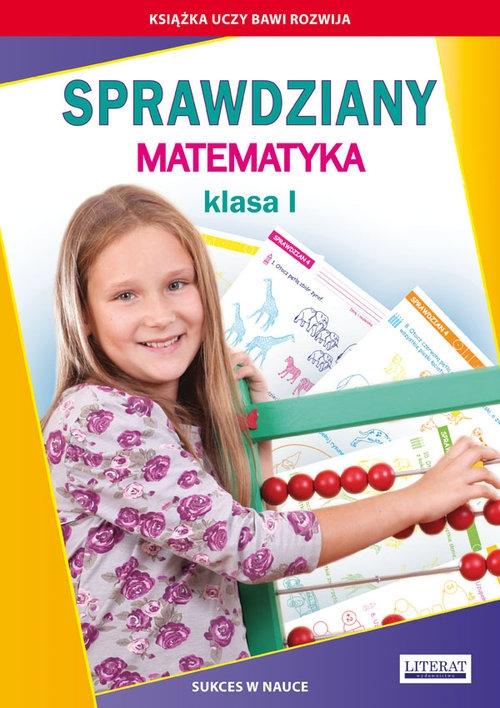 Sprawdziany Matematyka Klasa 1 Guzowska Beata, Kowalska Iwona