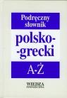Podręczny słownik polsko-grecki A-Ż