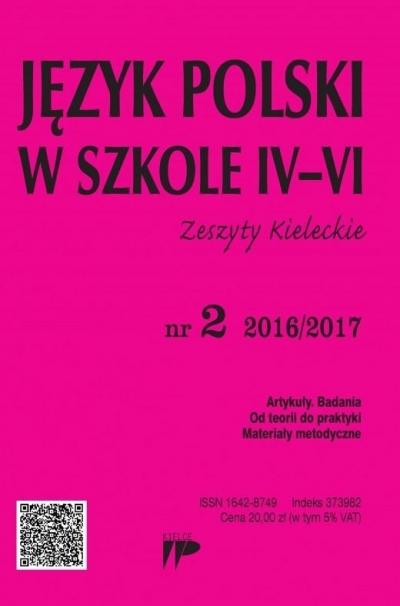 Język Polski w Szkole IV-VI nr 2 2016/2017 praca zbiorowa