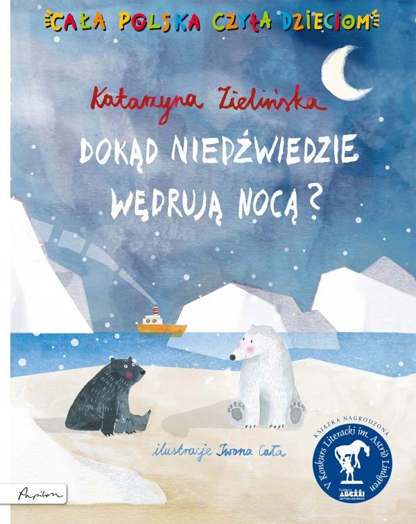 Dokąd niedźwiedzie wędrują nocą? Katarzyna Zielińska