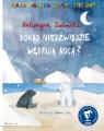 Dokąd niedźwiedzie wędrują nocą? Cała Polska czyta dzieciom Katarzyna Zielińska