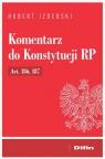 Komentarz do Konstytucji RP Art. 186, 187 Izdebski Hubert