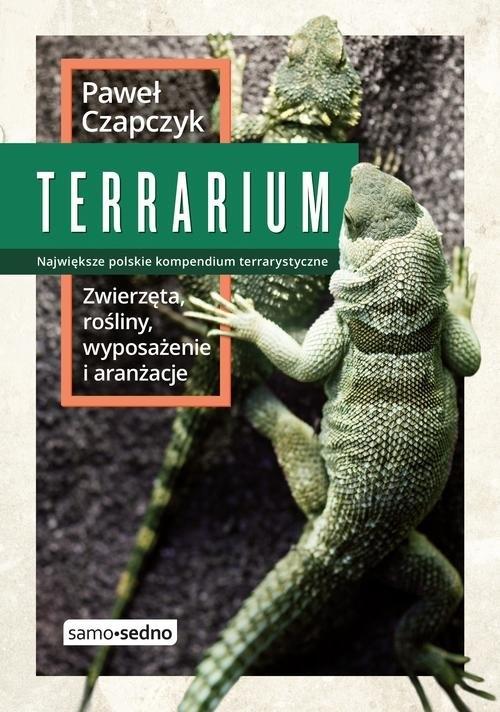 Terrarium Zwierzęta rośliny wyposażenie aranżacje Czapczyk Paweł