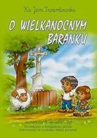 O wielkanocnym baranku CD ks. Jan Twardowski
