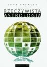 Rzeczywista astrologia Frawley John