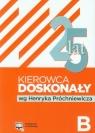 Kierowca doskonały B E-podręcznik 2015 z płytą CD Testy B+  Próchniewicz Henryk
