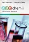 ABC chemii Zbiór zadań dla gimnazjalistów