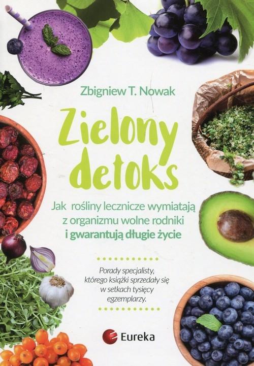 Zielony detoks Nowak Zbigniew T.
