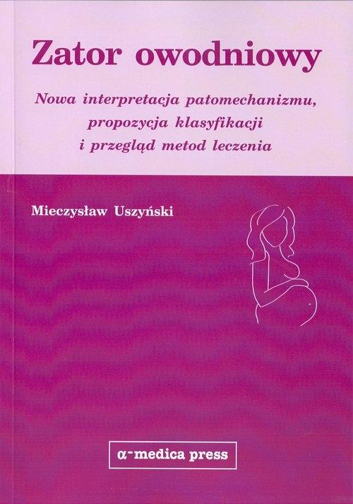 Zator owodniowy Uszyński Mieczysław