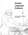Sztuka Legionów Polskich Alina Jurkiewicz-Zejdowska, Piotr Wilkosz