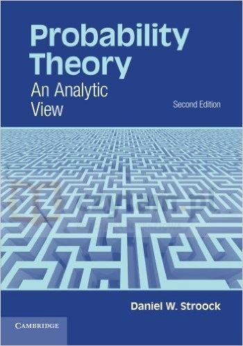 Probability Theory. 2nd ed. Daniel W. Stroock